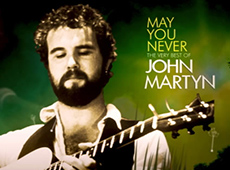 John Martyn, May You Never